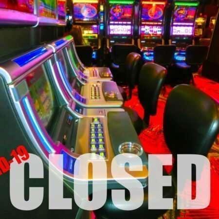 Casino Industry facing loss in revenue amid Coronavirus Pandemic